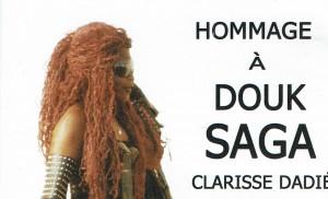 CLARISSE DADIÉ Hommage à Douk Saga